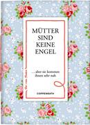 Mütter sind keine Engel