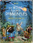 Der wilde Räuber Donnerpups - Band 2. Überfall aus dem All