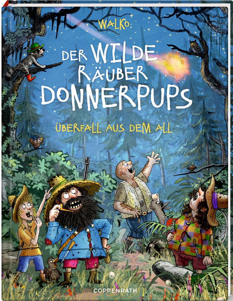 Der wilde Räuber Donnerpups - Band 2. Überfall aus dem All als Buch