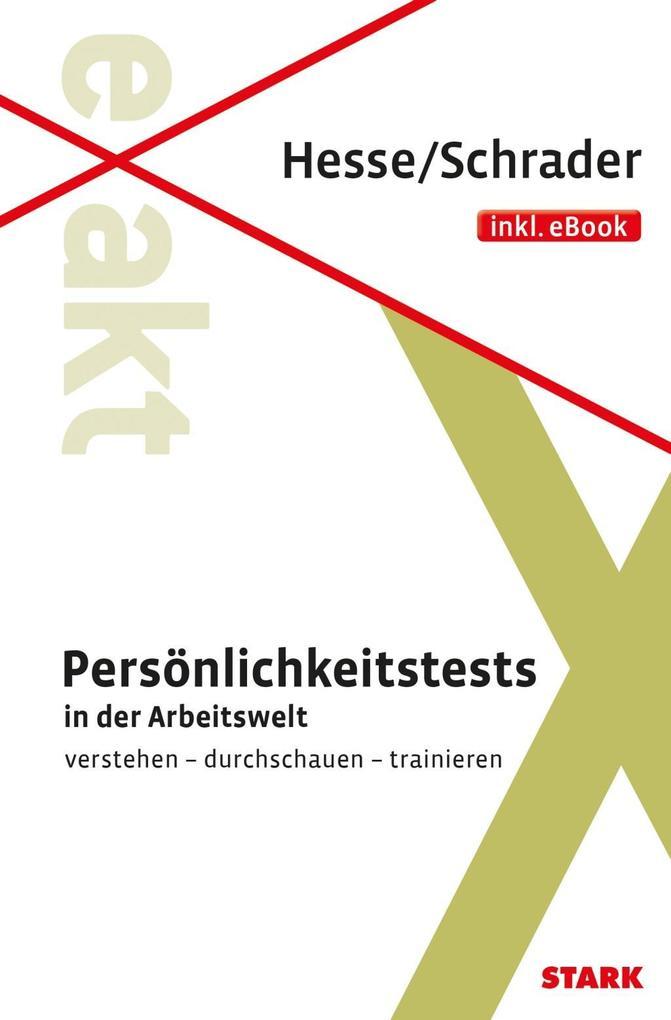 Hesse/Schrader: EXAKT Persönlichkeitstests + eB...