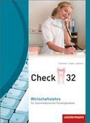 Check 32 Wirtschaftslehre für Zahnmedizinische Fachangestellte. Schülerband