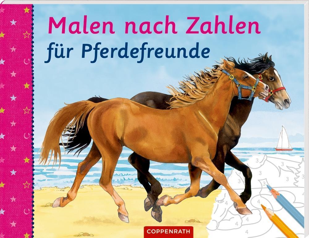 Malen nach Zahlen für Pferdefreunde als Buch von