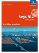 Seydlitz Geographie. Schülerband Qualifikationsphase. Sekundarstufe 2. Sachsen-Anhalt