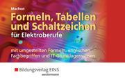 Formeln, Tabellen und Schaltzeichen für Elektroberufe. Formelsammlung