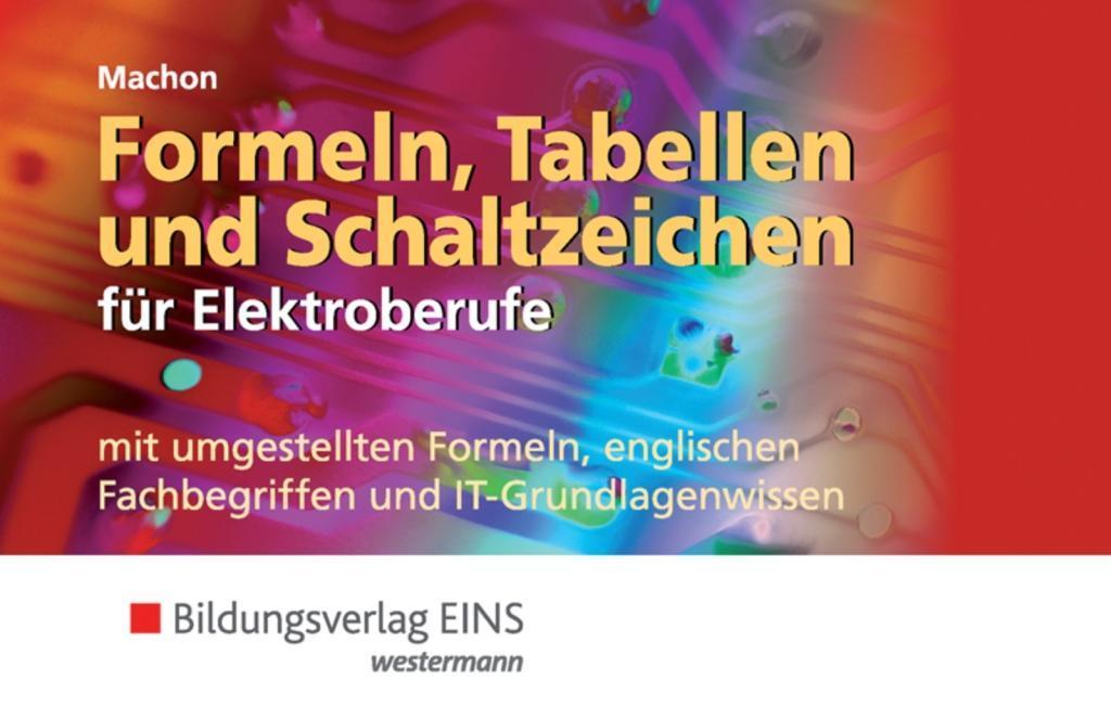 Formeln, Tabellen und Schaltzeichen für Elektroberufe ...