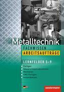 Industriemechanik Fachwissen / Metalltechnik Fachwissen Arbeitsaufträge