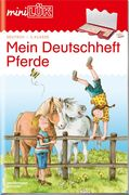 miniLÜK. mein Pferde-Deutschheft 2. Klasse