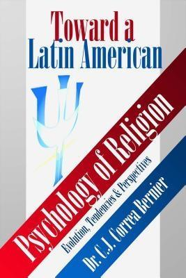 Toward a Latin American Psychology of Religion ...