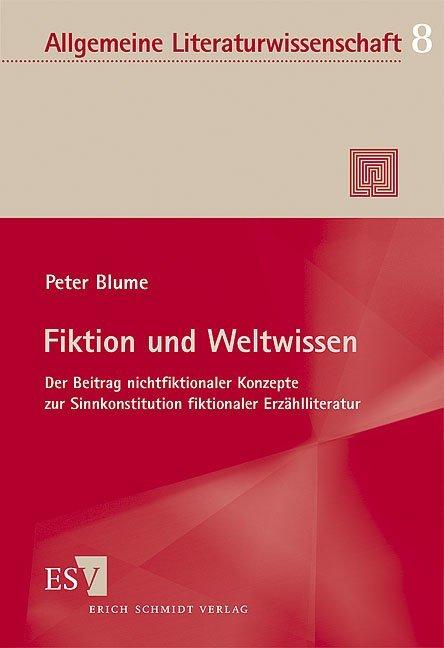 Fiktion und Weltwissen als Buch von Peter Blume