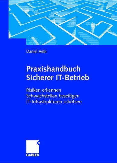 Praxishandbuch Sicherer IT-Betrieb als Buch
