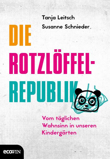 Die Rotzlöffel-Republik als Buch