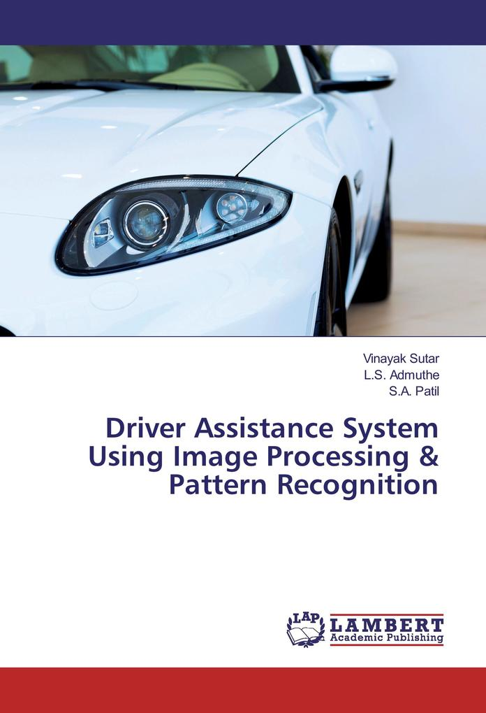 Driver Assistance System Using Image Processing...