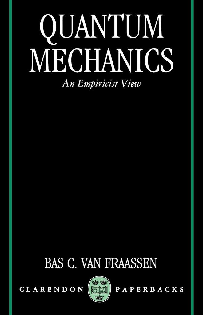 Quantum Mechanics: An Empiricist View als Buch