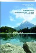 Orte der Kraft - Gotthard