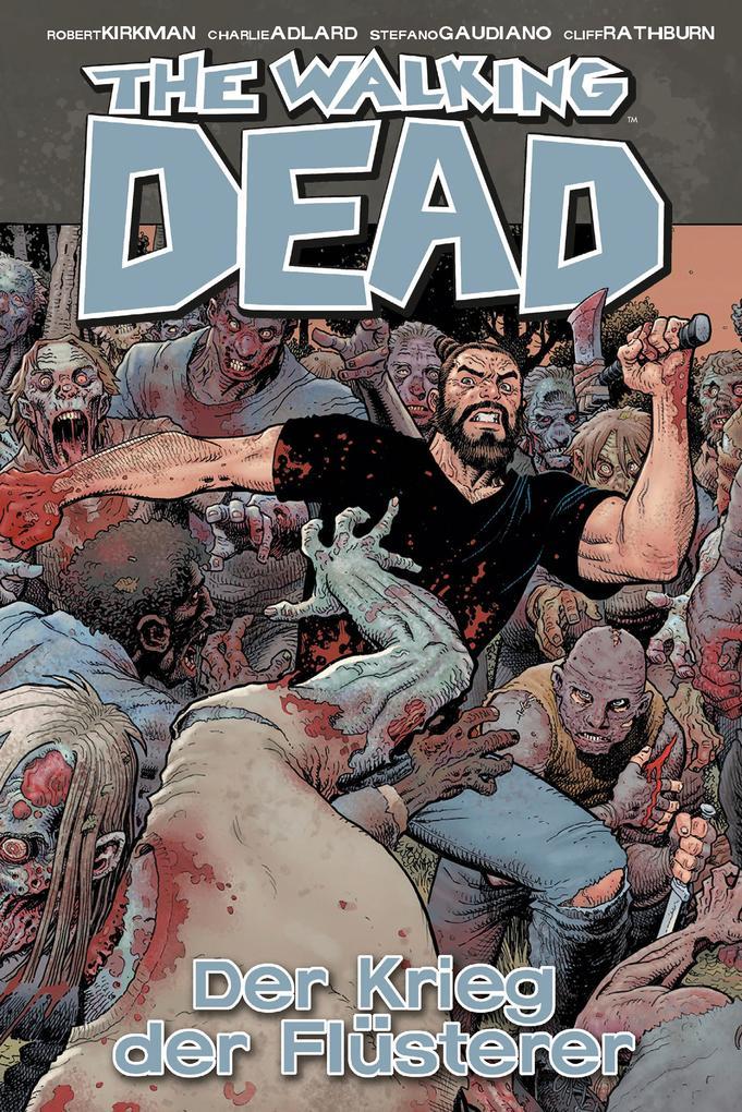 The Walking Dead 27: Der Krieg der Flüsterer als Buch