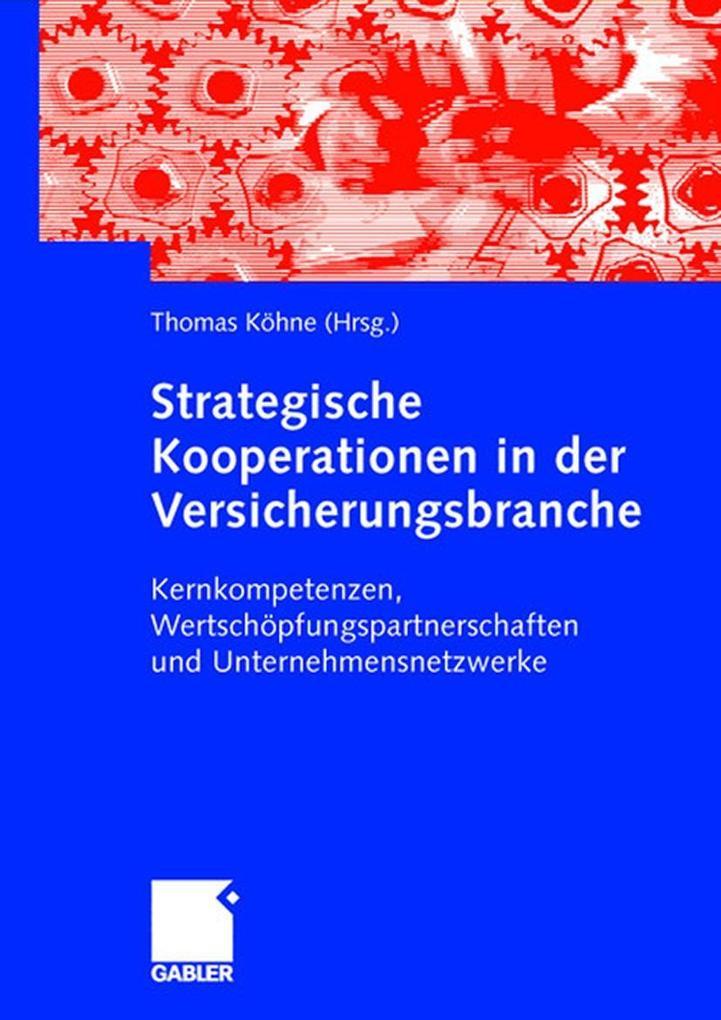 Strategische Partnerschaften und Netzwerke in der Versicherungsbranche als Buch