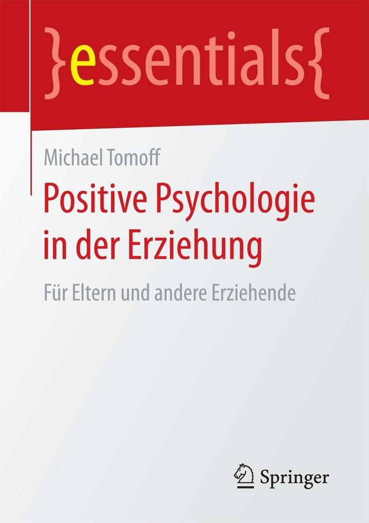 Positive Psychologie in der Erziehung als eBook...