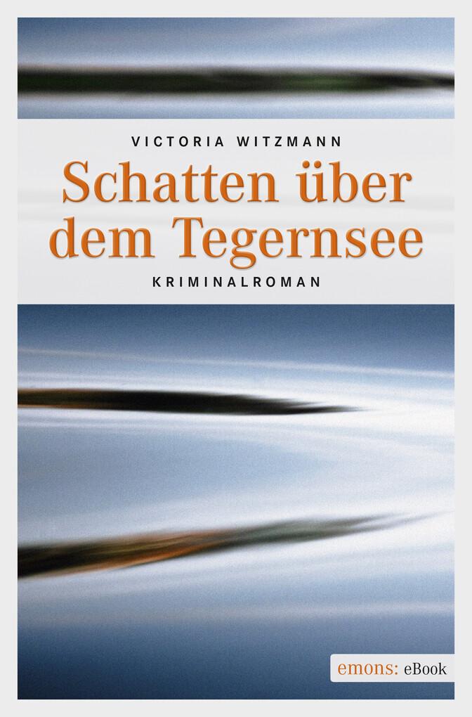 Schatten über dem Tegernsee als eBook