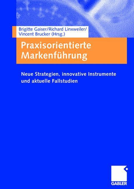 Praxisorientierte Markenführung als Buch
