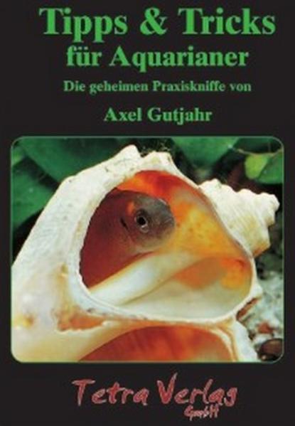 Tipps & Tricks für Aquarianer als Buch