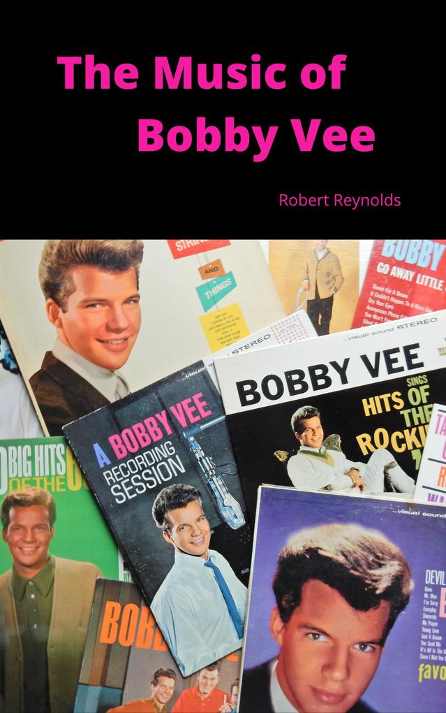 The Music of Bobby Vee als eBook Download von R...