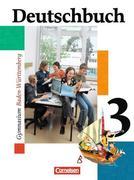 Deutschbuch 3. Schülerbuch. Baden-Württemberg. Gymnasium. Neue Rechtschreibung