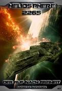 Heliosphere 2265 - Band 41: Der Ruf nach Freiheit (Science Fiction)