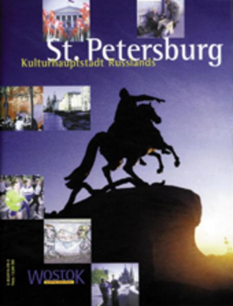 St. Petersburg - Kulturhauptstadt Russlands als Buch