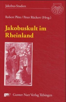 Jakobuskult im Rheinland als Buch von