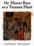 The Mercer Boys on a Treasure Hunt