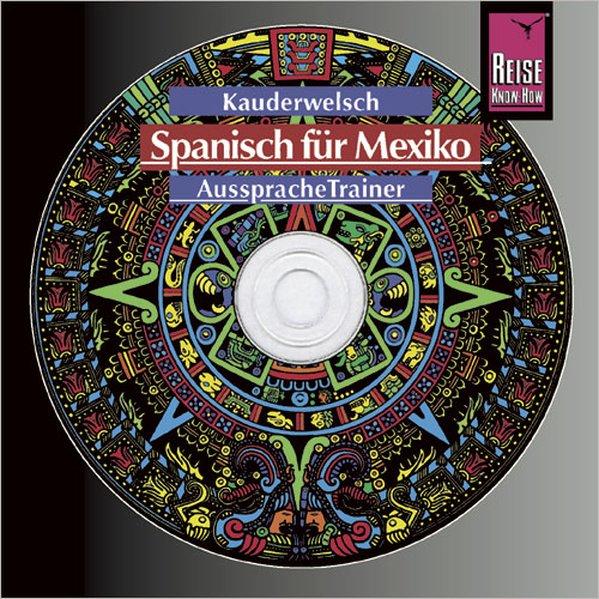 Spanisch für Mexiko, Kauderwelsch AusspracheTrainer, Wort für Wort - Audio-CD als Hörbuch