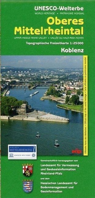 Unesco-Welterbe Oberes Mittelrheintal 1. Koblen...
