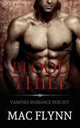 Blood Thief Box Set (Alpha Billionaire Vampire Romance)