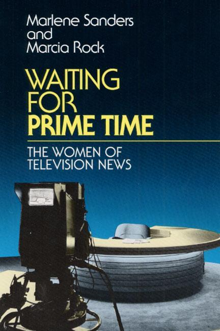 Waiting for Prime Time: The Women of Television News als Taschenbuch