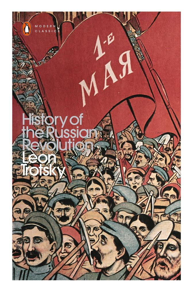 The History of the Russian Revolution als Buch ...