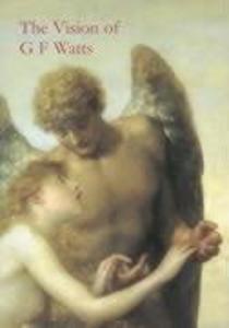 Vision of G.F. Watts als Taschenbuch