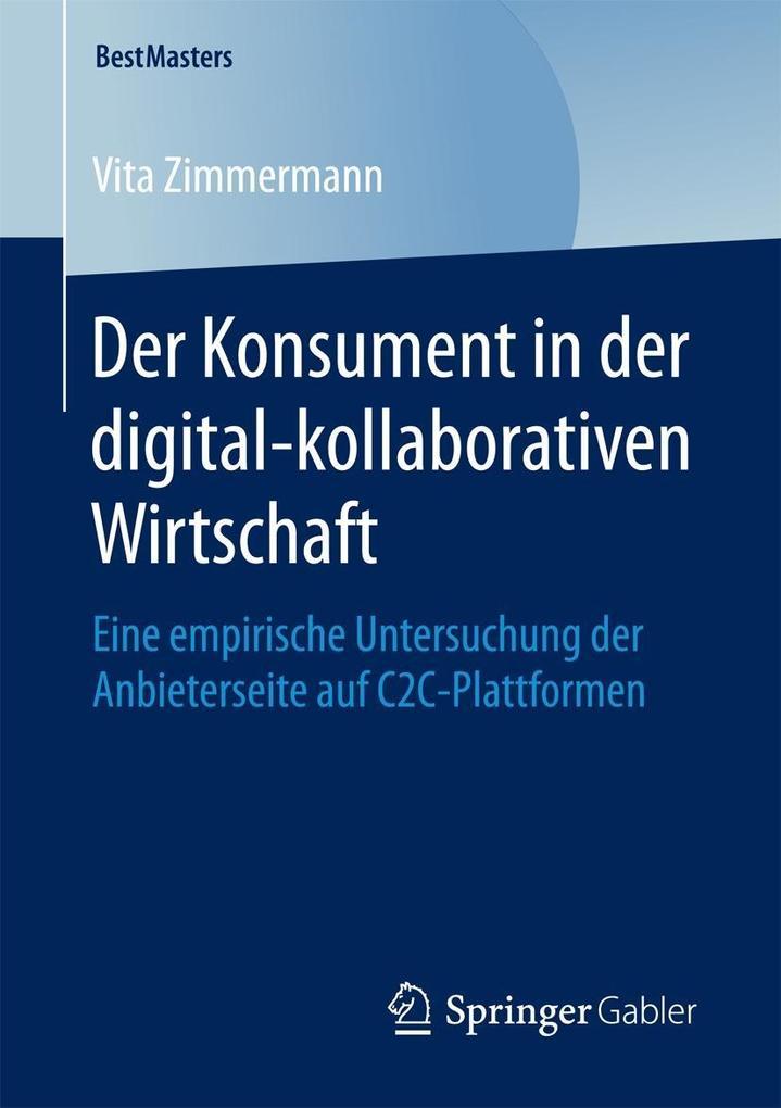 Der Konsument in der digital-kollaborativen Wirtschaft als eBook