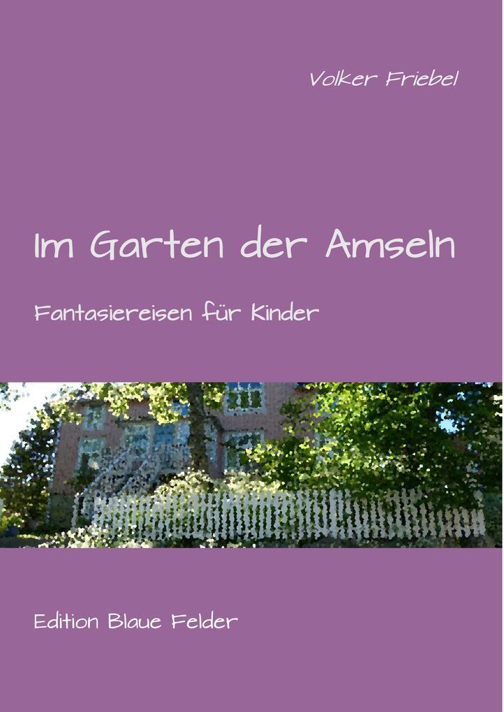 Im Garten der Amseln als eBook Download von Vol...