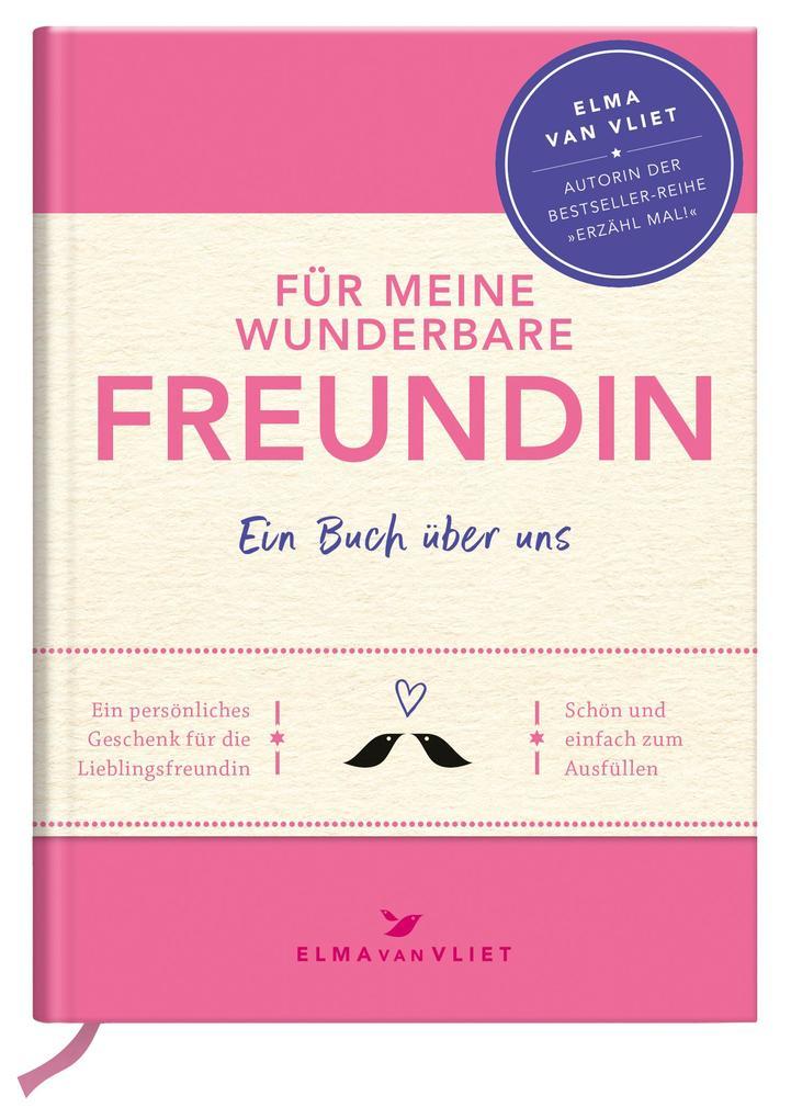 Für meine wunderbare Freundin (Buch (gebunden)), Elma van