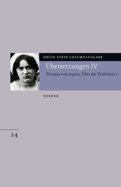 Gesamtausgabe 24. Thomas von Aquin, Über die Wahrheit 2 (De Veritate 2) als Buch