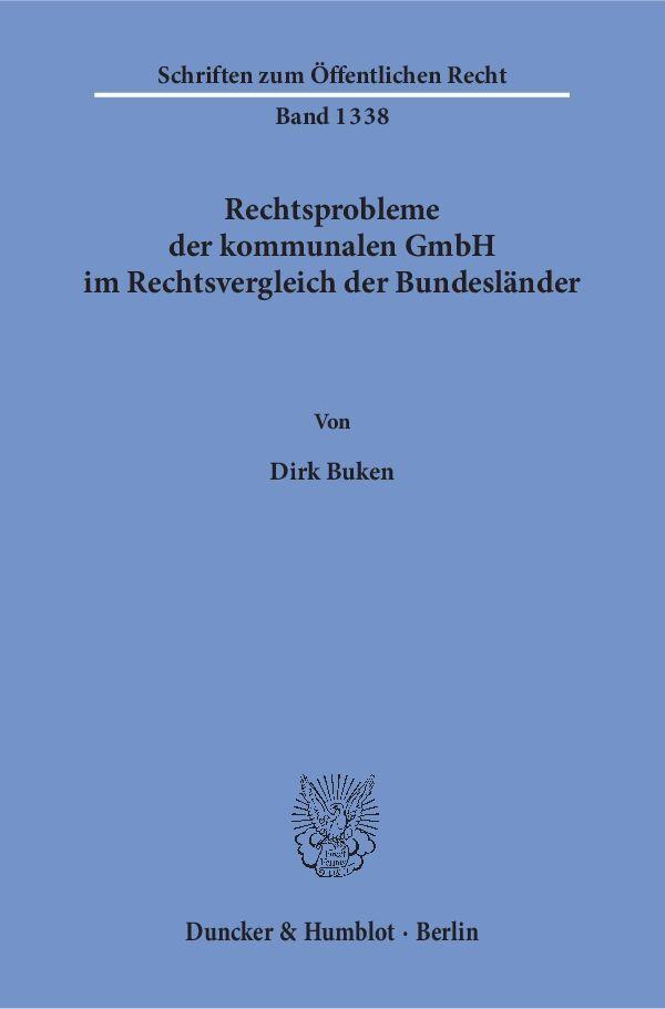 Rechtsprobleme der kommunalen GmbH im Rechtsver...
