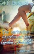 Die verhexten Abenteuer der Leontine Finkeldei