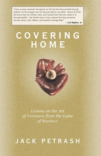Covering Home: Lessons on the Art of Fathering from the Game of Baseball als Taschenbuch
