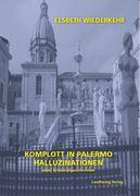 Komplott in Palermo - Halluzinationen