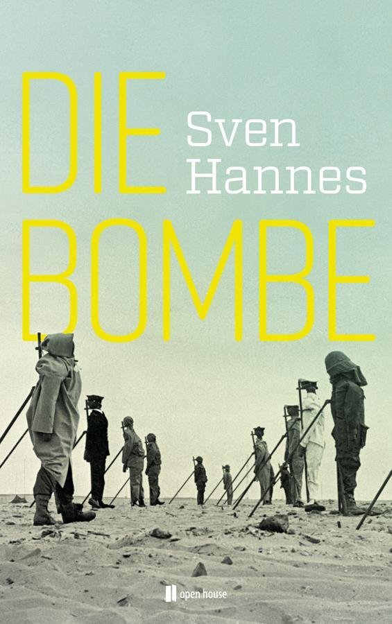 Die Bombe als Buch von Sven Hannes