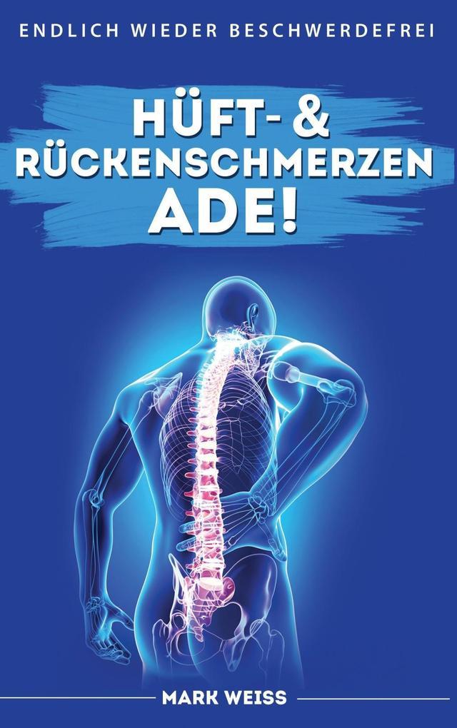 Hüft- & Rückenschmerzen ade! als eBook Download...