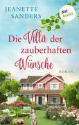 Die Villa der zauberhaften Wünsche