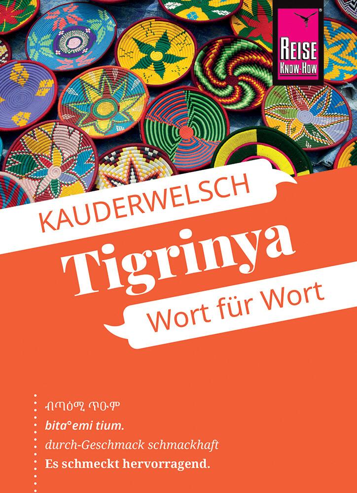Reise Know-How Sprachführer Tigrinya - Wort für Wort (für Eritrea) als Buch