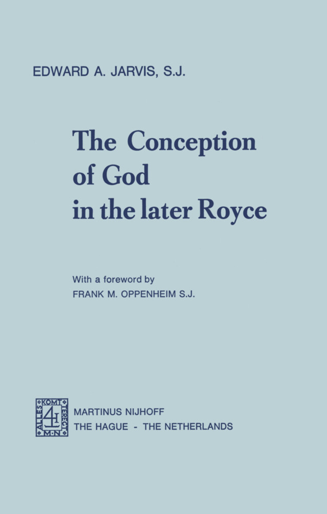 The Conception of God in the Later Royce als Buch