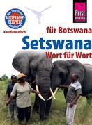 Reise Know-How Sprachführer Setswana - Wort für Wort (für Botswana)